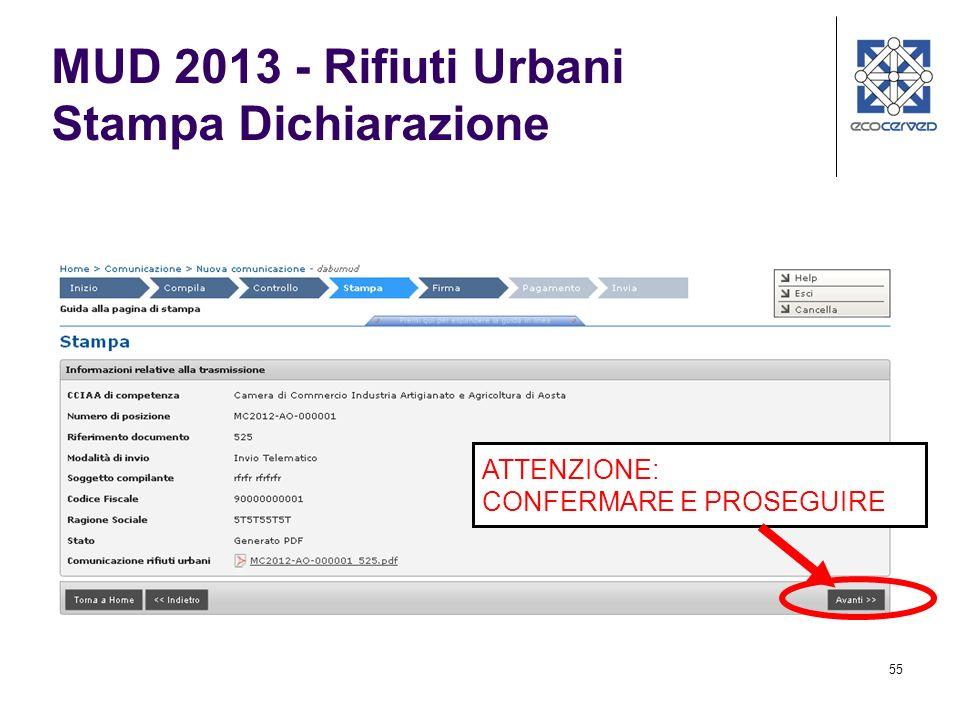 55 MUD 2013 - Rifiuti Urbani Stampa Dichiarazione ATTENZIONE: CONFERMARE E PROSEGUIRE