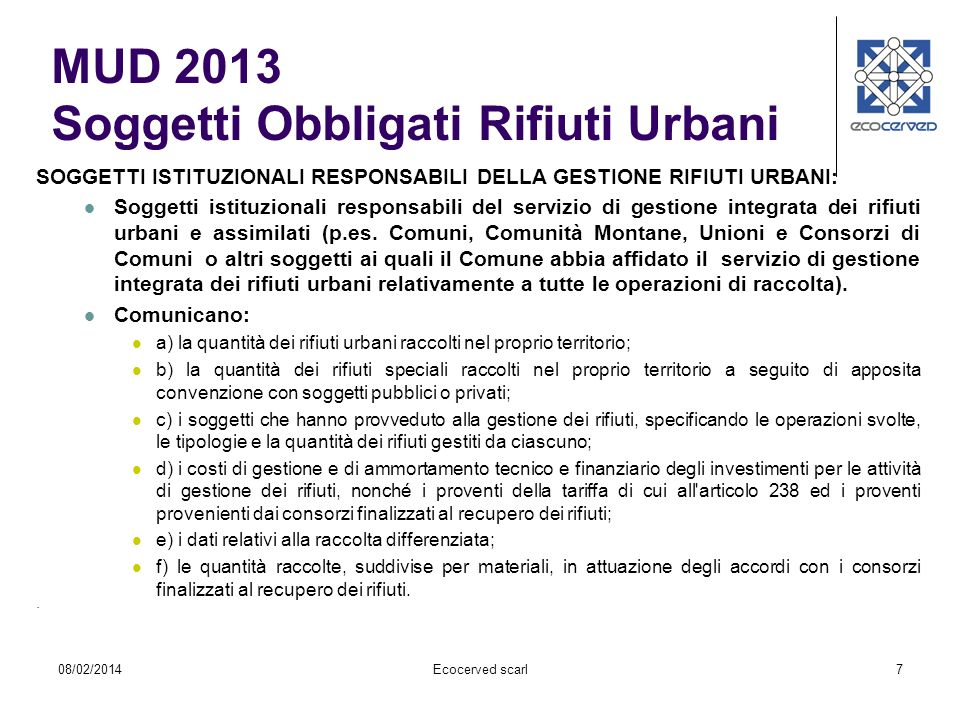 7. SOGGETTI ISTITUZIONALI RESPONSABILI DELLA GESTIONE RIFIUTI URBANI: Soggetti istituzionali responsabili del servizio di gestione integrata dei rifiu