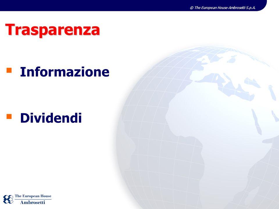 © The European House-Ambrosetti S.p.A. Trasparenza Informazione Dividendi