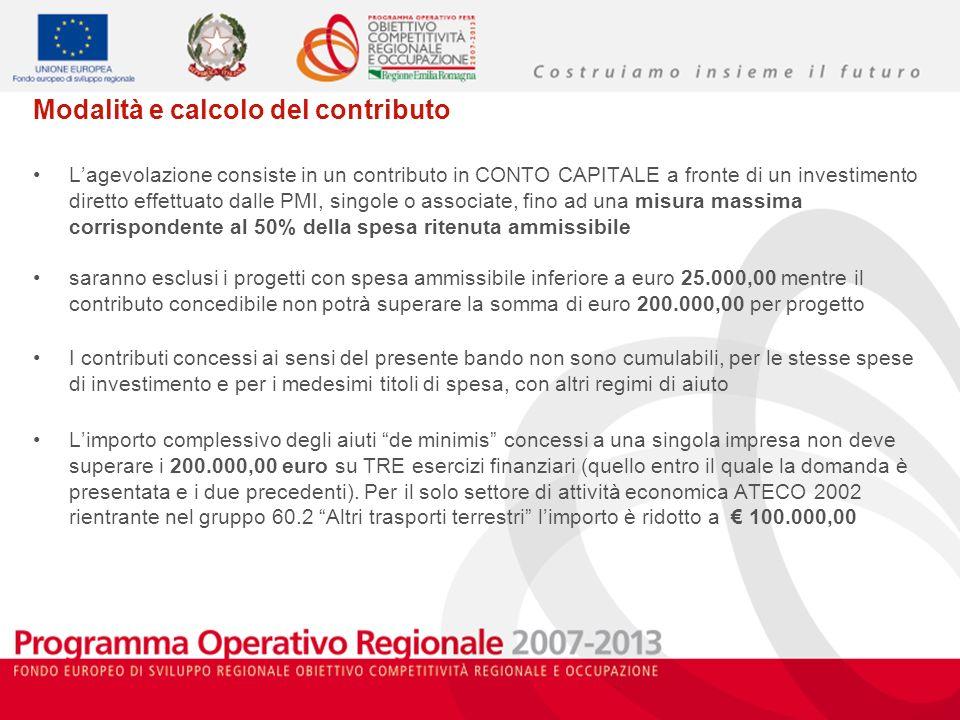 Modalità e calcolo del contributo Lagevolazione consiste in un contributo in CONTO CAPITALE a fronte di un investimento diretto effettuato dalle PMI,