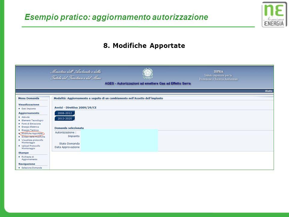 8. Modifiche Apportate Esempio pratico: aggiornamento autorizzazione