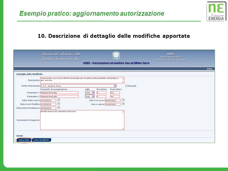 Esempio pratico: aggiornamento autorizzazione 10. Descrizione di dettaglio delle modifiche apportate