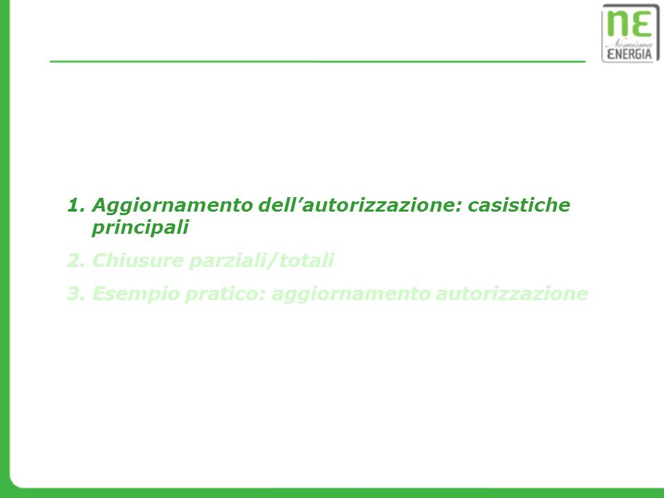 Chiusure parziali / totali di impianto CHIUSURE PARZIALI di IMPIANTO (art.