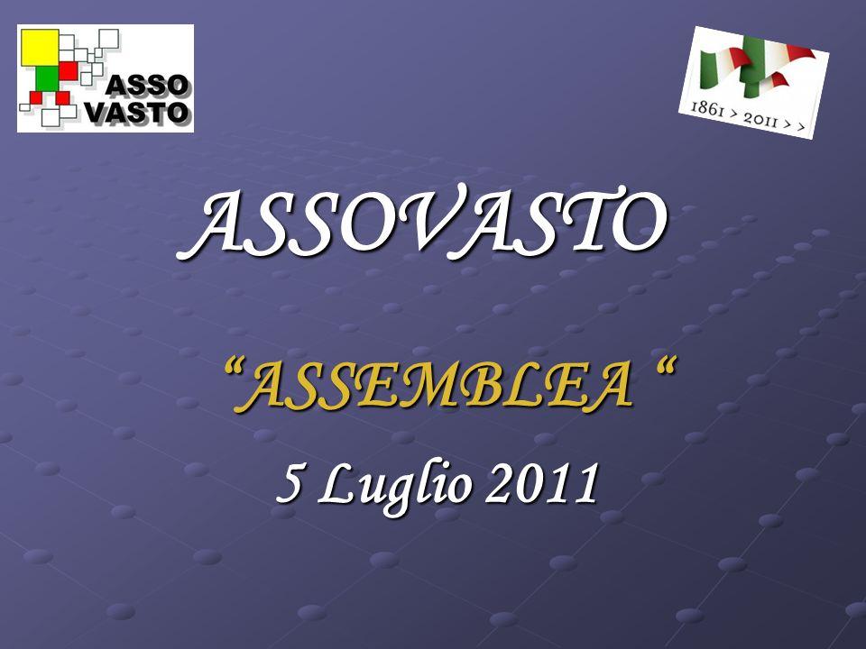 ASSOVASTO ASSEMBLEA ASSEMBLEA 5 Luglio 2011
