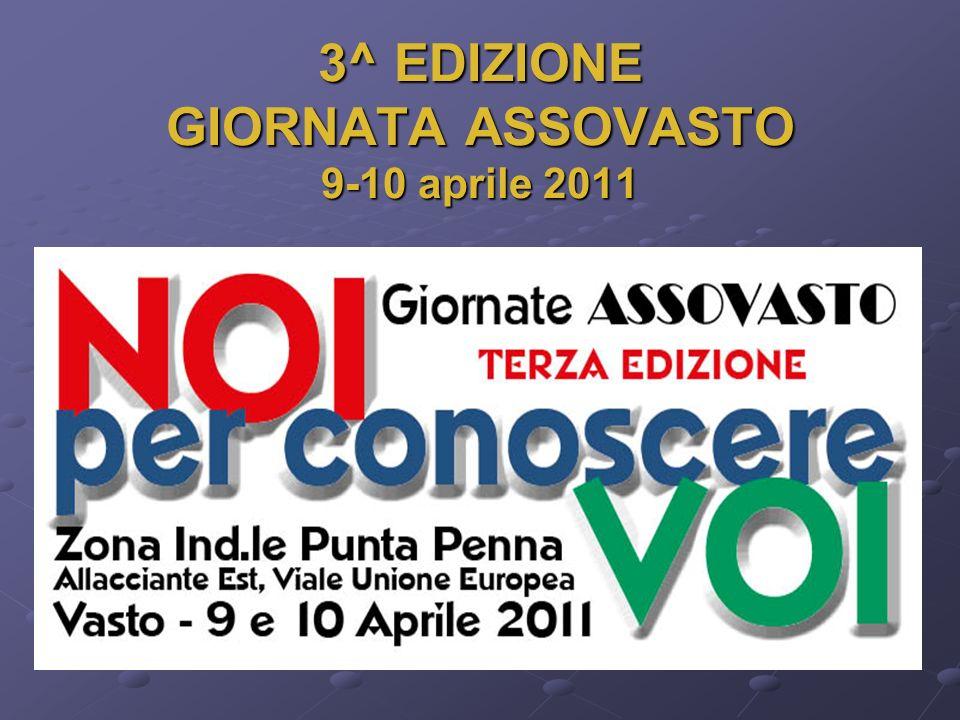3^ EDIZIONE GIORNATA ASSOVASTO 9-10 aprile 2011