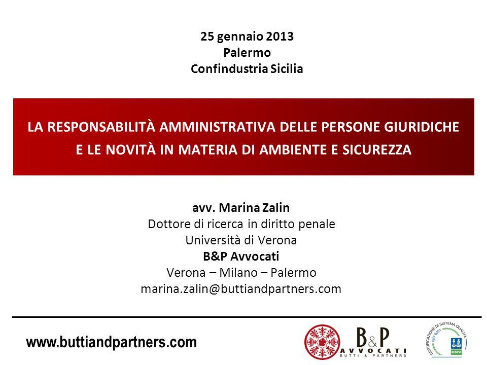 www.buttiandpartners.com Introduce la responsabilità amministrativa dei soggetti collettivi in relazione alla commissione (c.d.