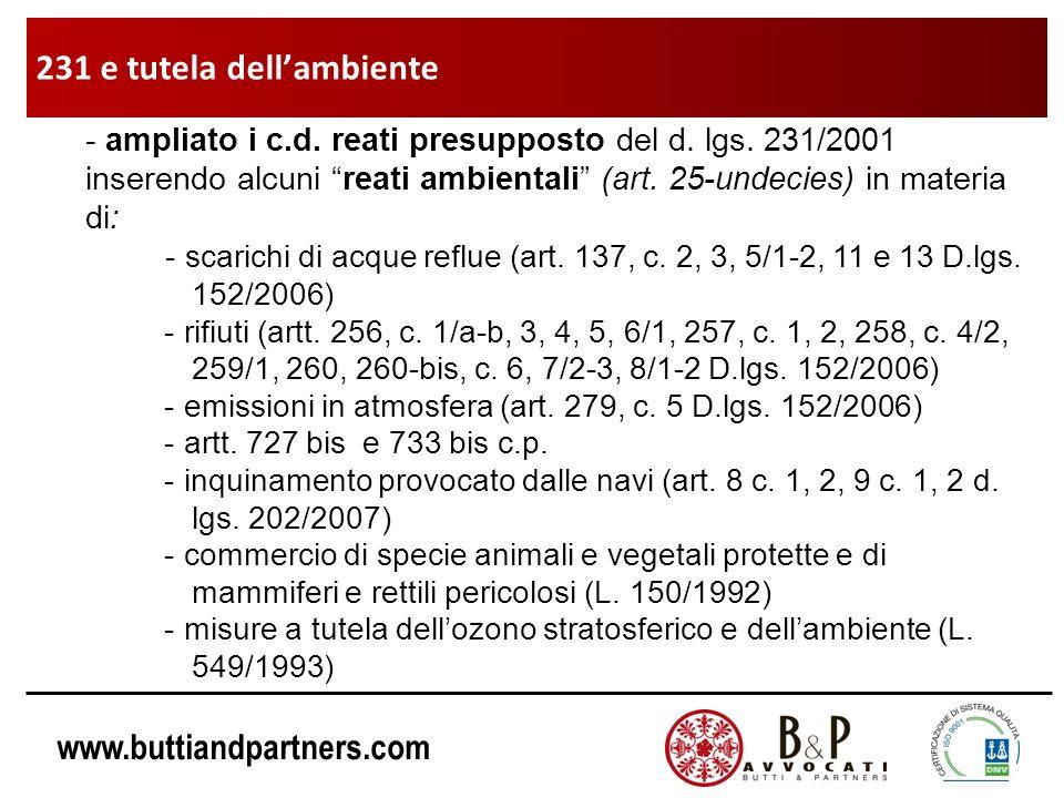 www.buttiandpartners.com - ampliato i c.d. reati presupposto del d. lgs. 231/2001 inserendo alcuni reati ambientali (art. 25-undecies) in materia di: