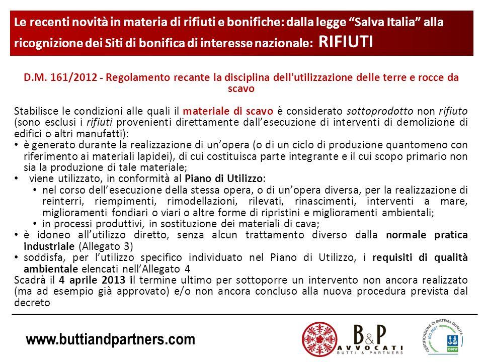 www.buttiandpartners.com Le recenti novità in materia di rifiuti e bonifiche: dalla legge Salva Italia alla ricognizione dei Siti di bonifica di interesse nazionale: RIFIUTI D.M.