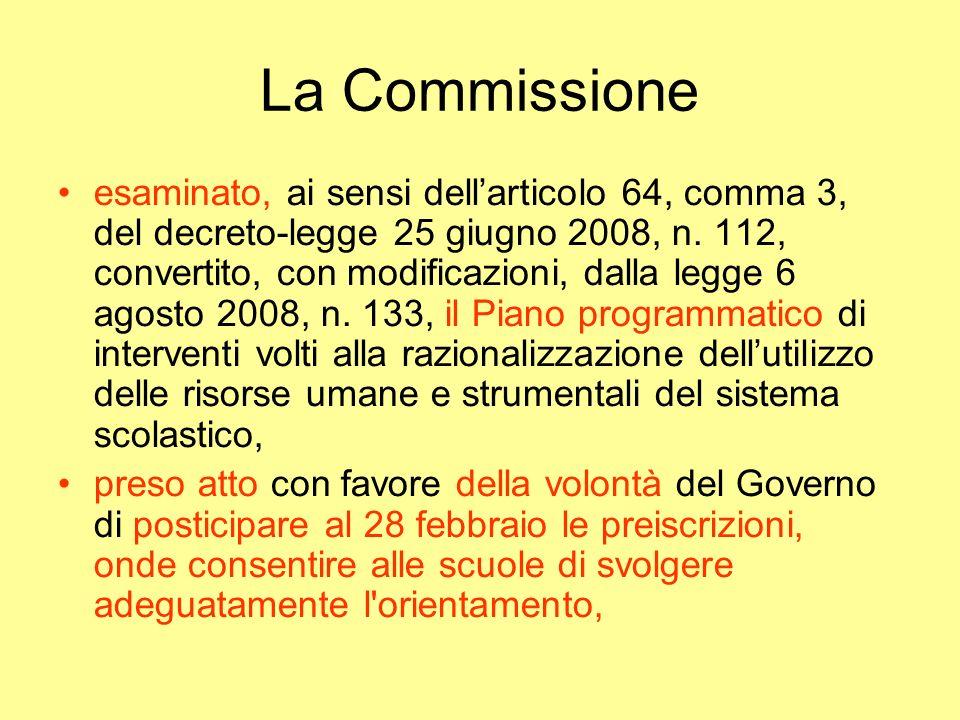 La Commissione esaminato, ai sensi dellarticolo 64, comma 3, del decreto-legge 25 giugno 2008, n.