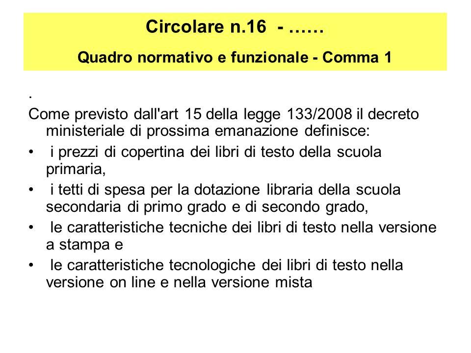 Circolare n.16 - …… Quadro normativo e funzionale - Comma 1.
