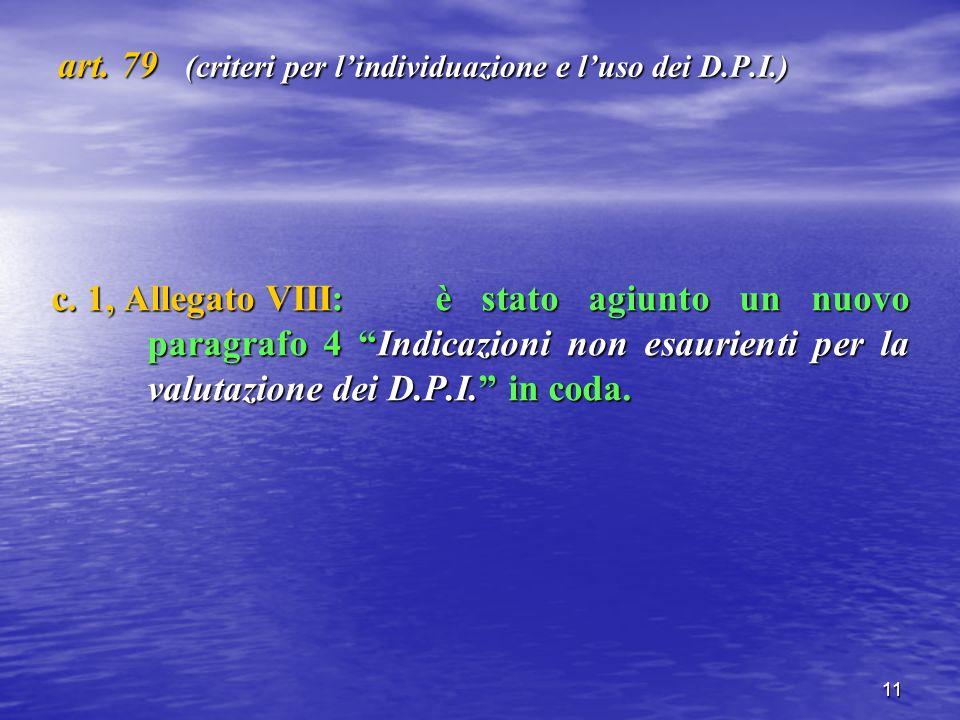 11 art. 79 (criteri per lindividuazione e luso dei D.P.I.) c.