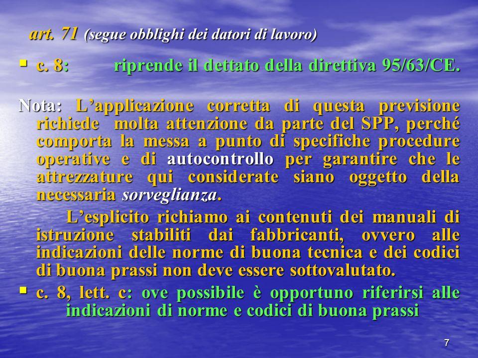 8 art.71 (segue obblighi dei datori di lavoro) c.