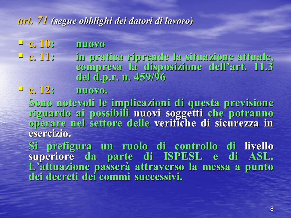 8 art. 71 (segue obblighi dei datori di lavoro) c.
