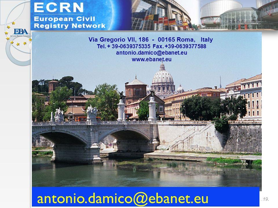 ….19. Via Gregorio VII, 186 - 00165 Roma, Italy Tel.