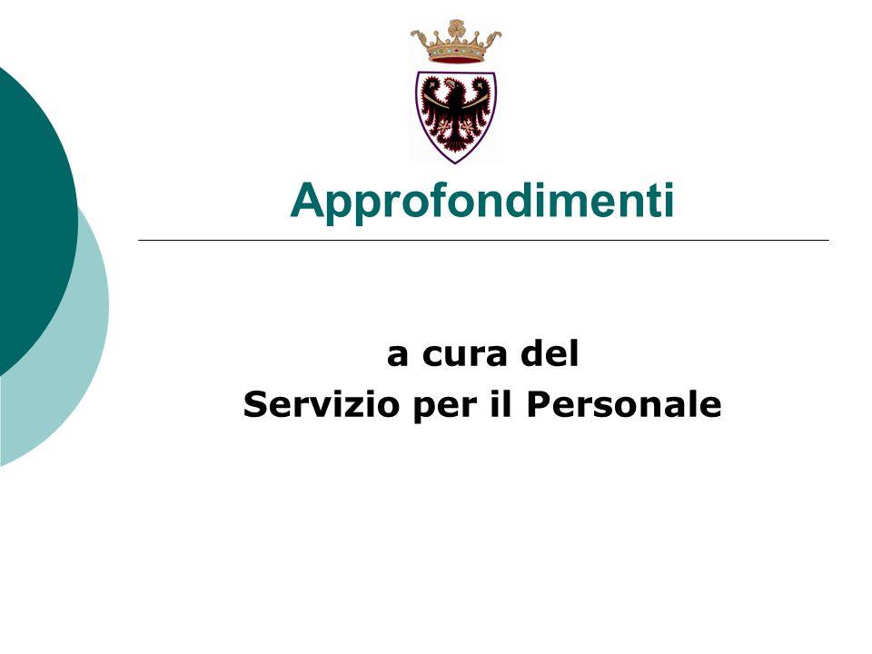 Approfondimenti a cura del Servizio per il Personale