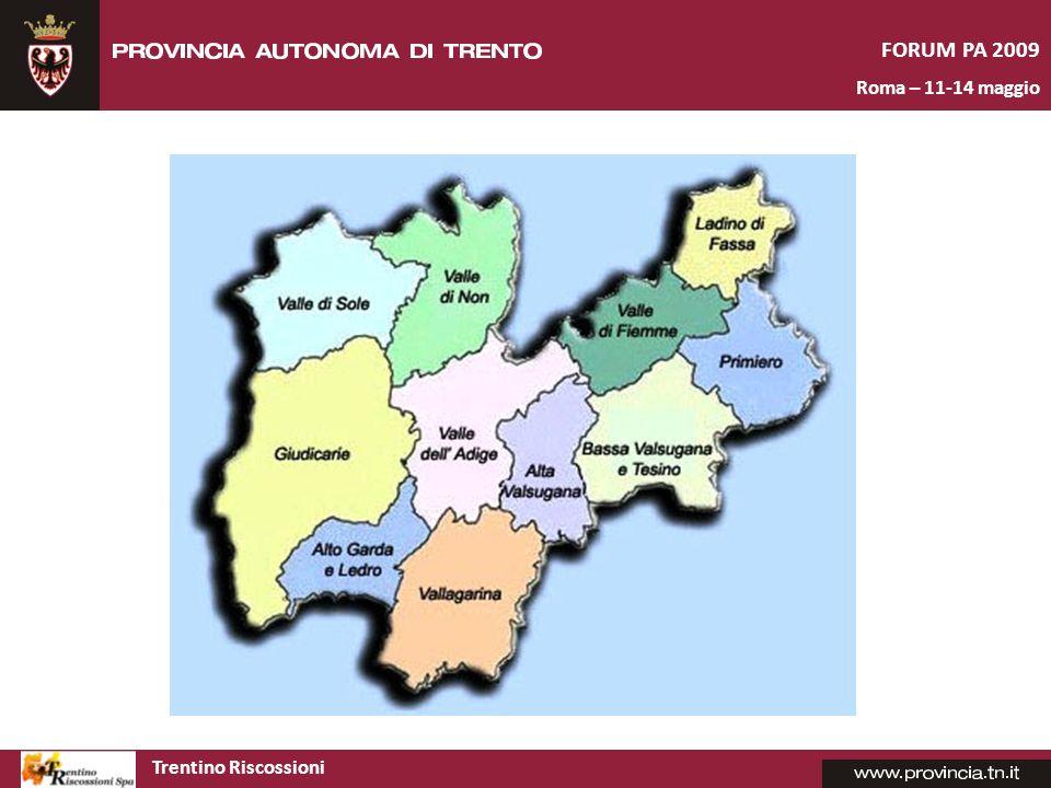 Trentino Riscossioni FORUM PA 2009 Roma – 11-14 maggio La flessibilità della procedura – scelte operative Trentino Riscossioni è al servizio degli Enti soci.