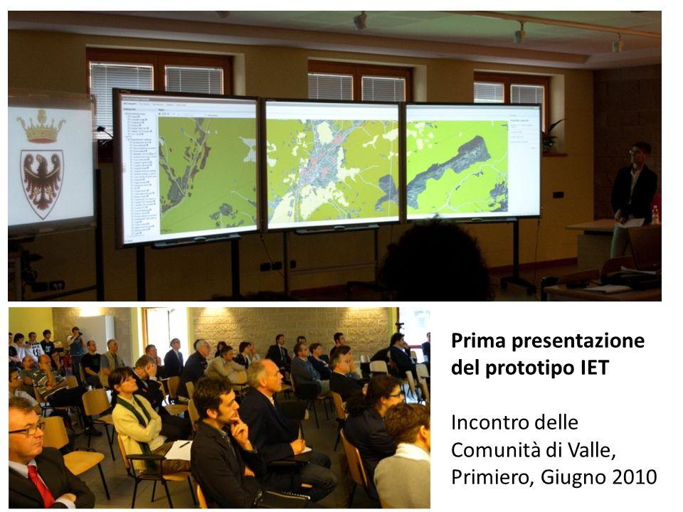 Prima presentazione del prototipo IET Incontro delle Comunità di Valle, Primiero, Giugno 2010
