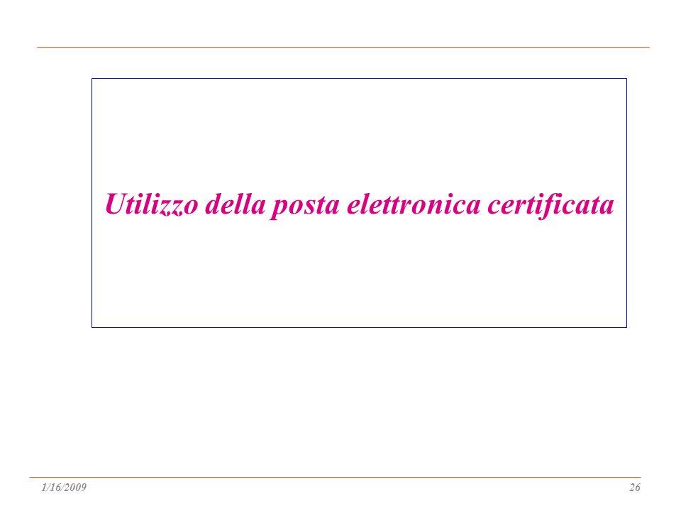 Utilizzo della posta elettronica certificata 1/16/200926