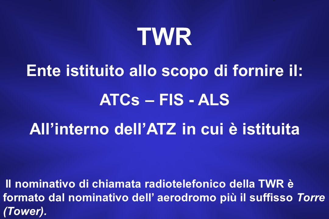 Allinterno di una ATZ i servizi del traffico aereo possono essere forniti da due differenti ENTI
