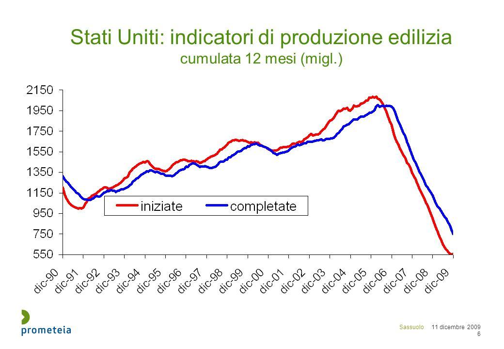 Sassuolo 11 dicembre 2009 17 Difficilmente il mercato europeo e nord americano ritornerà a sperimentare consumi complessivi superiori ai 2 miliardi di m2