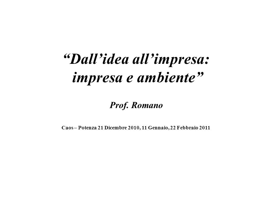 Dallidea allimpresa: impresa e ambiente Prof.