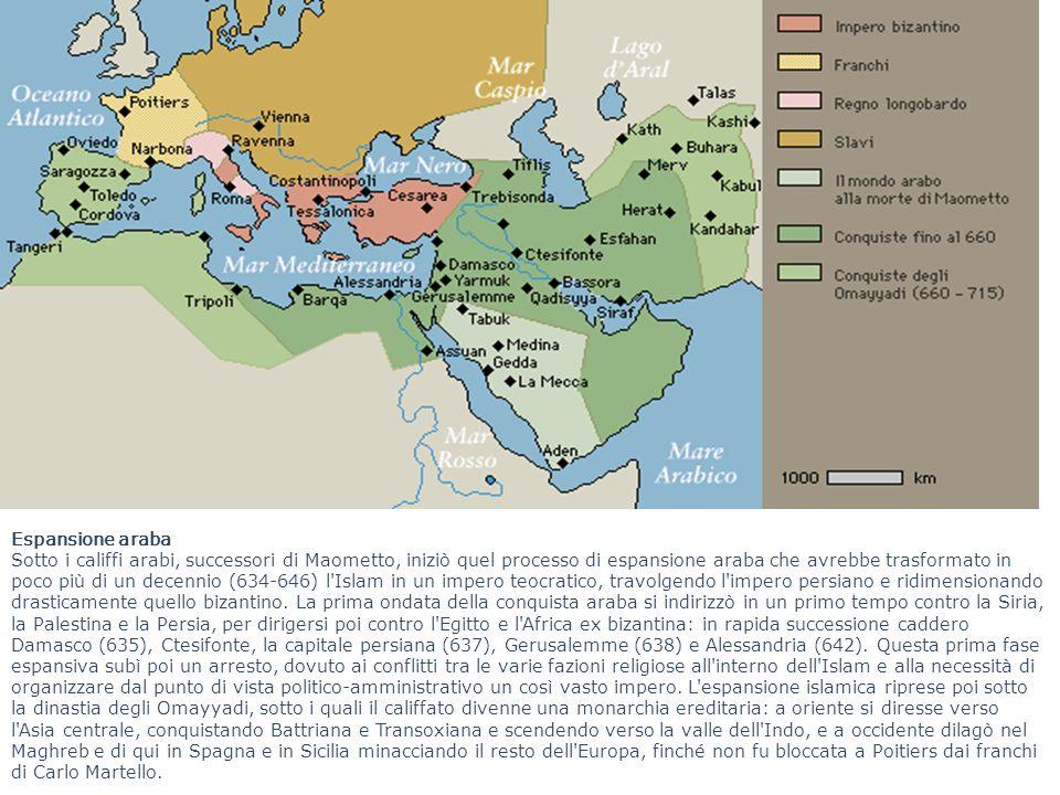 Espansione araba Sotto i califfi arabi, successori di Maometto, iniziò quel processo di espansione araba che avrebbe trasformato in poco più di un dec