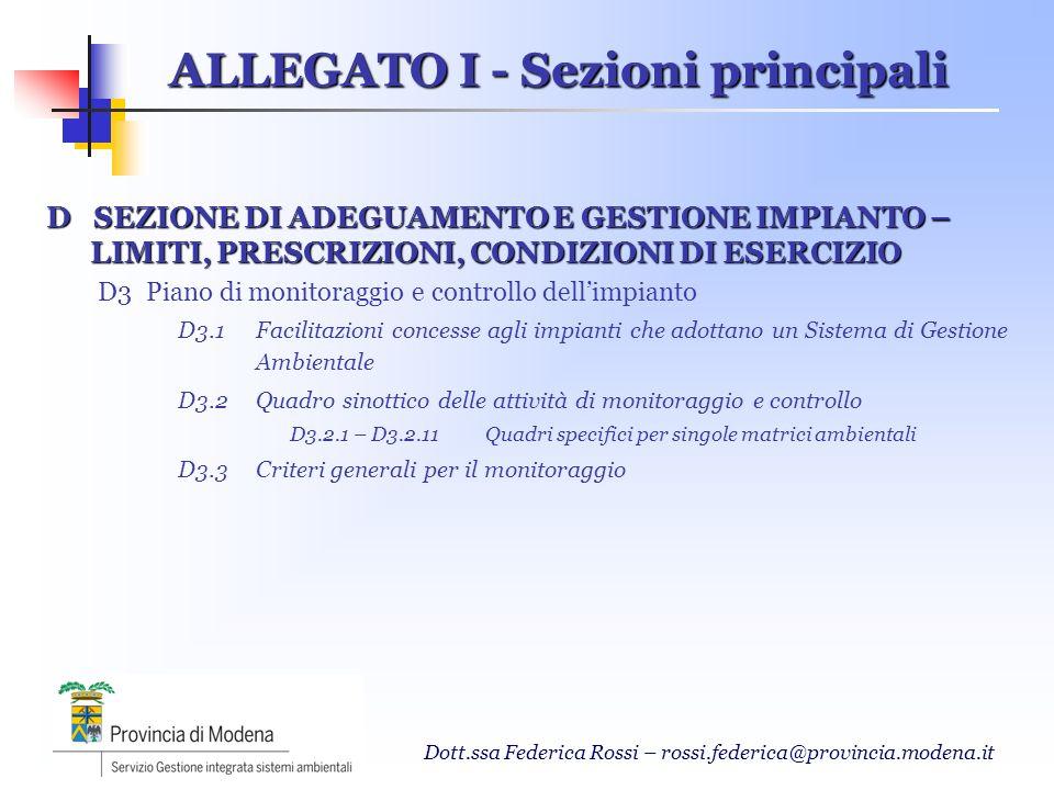 Dott.ssa Federica Rossi – rossi.federica@provincia.modena.it D SEZIONE DI ADEGUAMENTO E GESTIONE IMPIANTO – LIMITI, PRESCRIZIONI, CONDIZIONI DI ESERCI