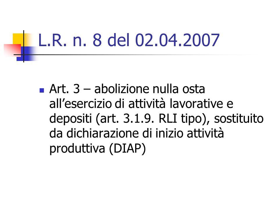 L.R. n. 8 del 02.04.2007 Art.