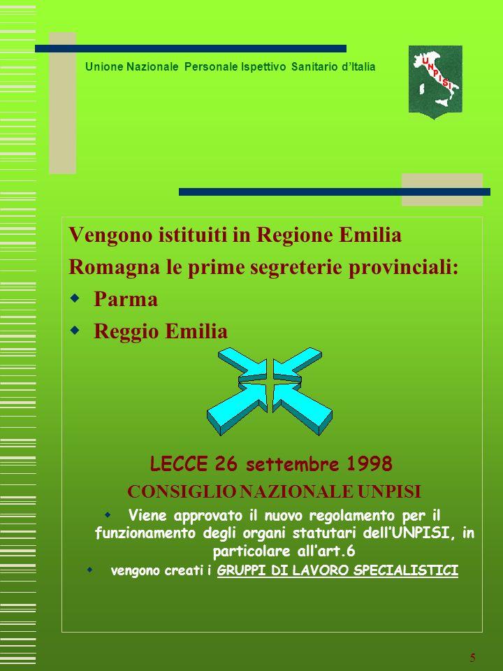 4 Unione Nazionale Personale Ispettivo Sanitario dItalia 27 aprile 1998 a Collecchio (PR) viene organizzato un primo incontro UNPISI regionale… 27 apr