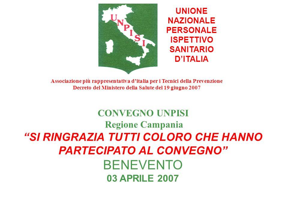 UNIONE NAZIONALE PERSONALE ISPETTIVO SANITARIO DITALIA CONVEGNO UNPISI Regione Campania SI RINGRAZIA TUTTI COLORO CHE HANNO PARTECIPATO AL CONVEGNO BE