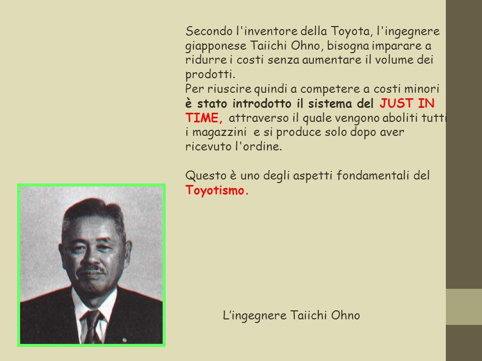 Secondo l'inventore della Toyota, l'ingegnere giapponese Taiichi Ohno, bisogna imparare a ridurre i costi senza aumentare il volume dei prodotti. Per