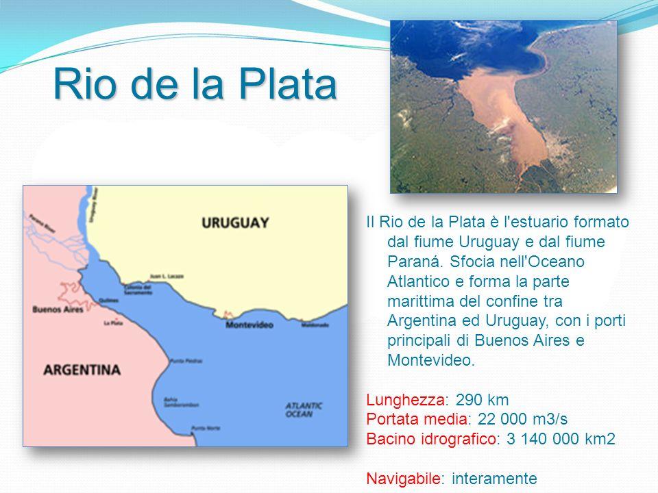 Rio de la Plata Il Rio de la Plata è l estuario formato dal fiume Uruguay e dal fiume Paraná.