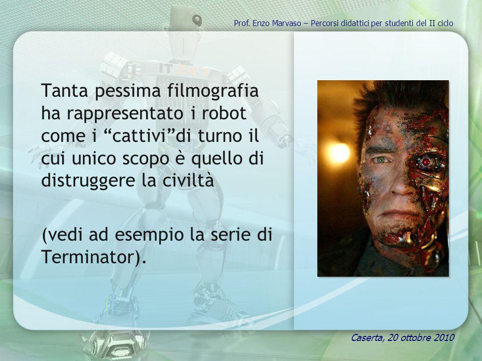 Tanta pessima filmografia ha rappresentato i robot come i cattividi turno il cui unico scopo è quello di distruggere la civiltà (vedi ad esempio la serie di Terminator).