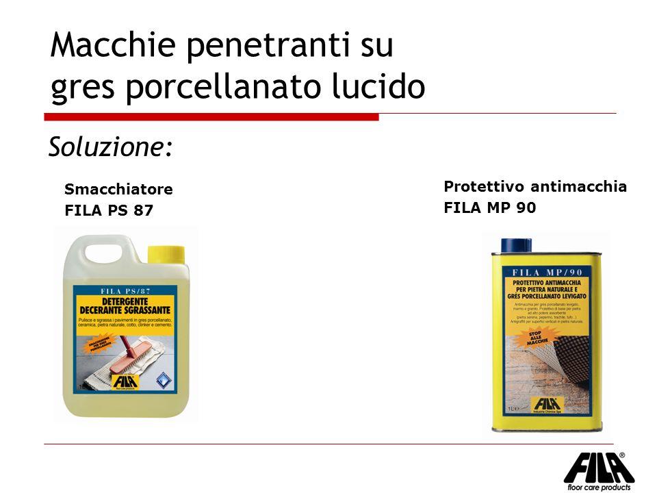 Macchie penetranti su gres porcellanato lucido Soluzione: Protettivo antimacchia FILA MP 90 Smacchiatore FILA PS 87