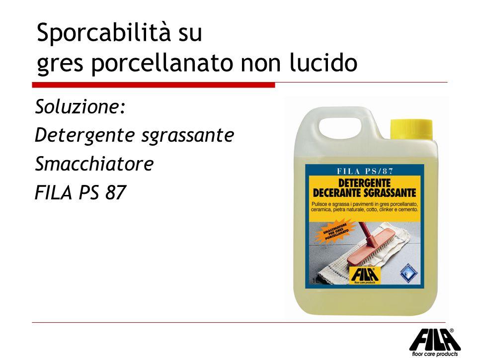 Sporcabilità su gres porcellanato non lucido Soluzione: Detergente sgrassante Smacchiatore FILA PS 87