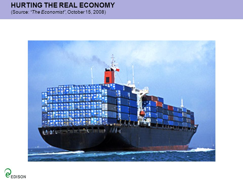 HURTING THE REAL ECONOMY (Source: The Economist, October 15, 2008)