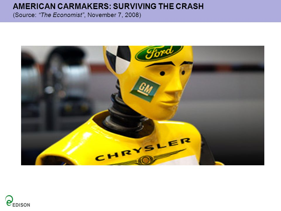 AMERICAN CARMAKERS: SURVIVING THE CRASH (Source: The Economist, November 7, 2008)