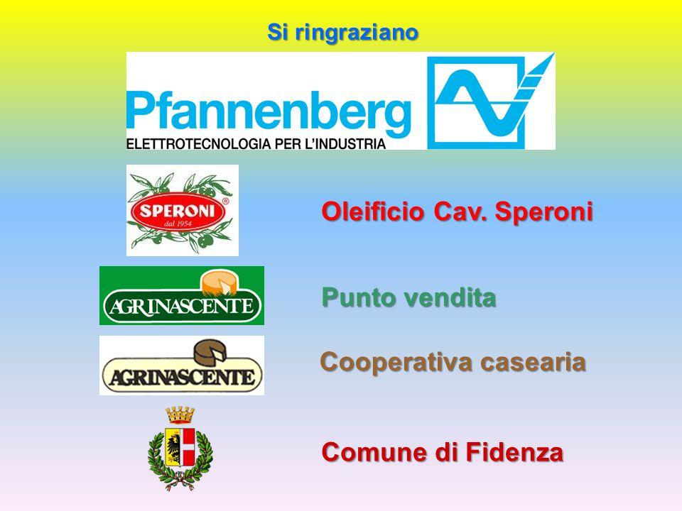 Comune di Fidenza Si ringraziano Cooperativa casearia Punto vendita Oleificio Cav. Speroni