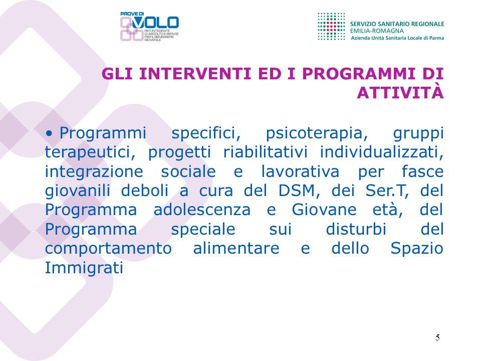 5 Programmi specifici, psicoterapia, gruppi terapeutici, progetti riabilitativi individualizzati, integrazione sociale e lavorativa per fasce giovanil