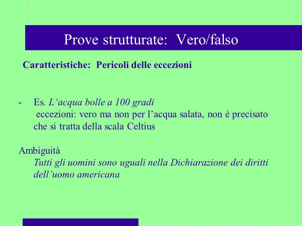 Prove strutturate: Vero/falso -Es.