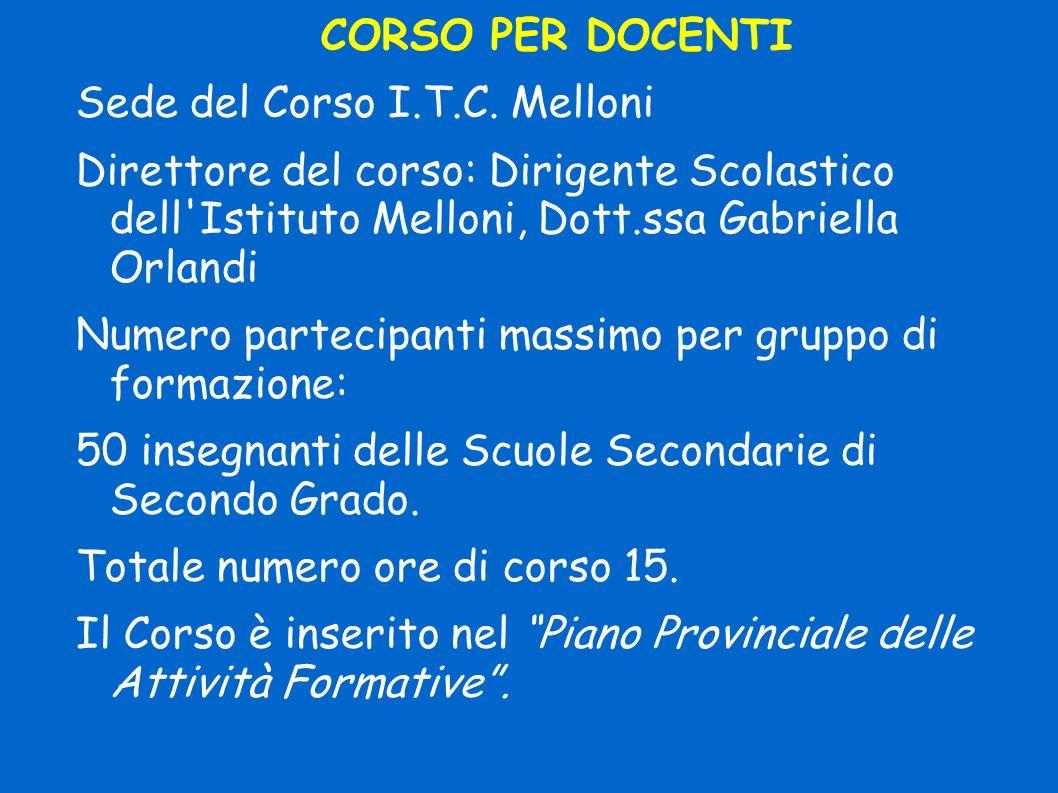 CORSO PER DOCENTI Sede del Corso I.T.C.