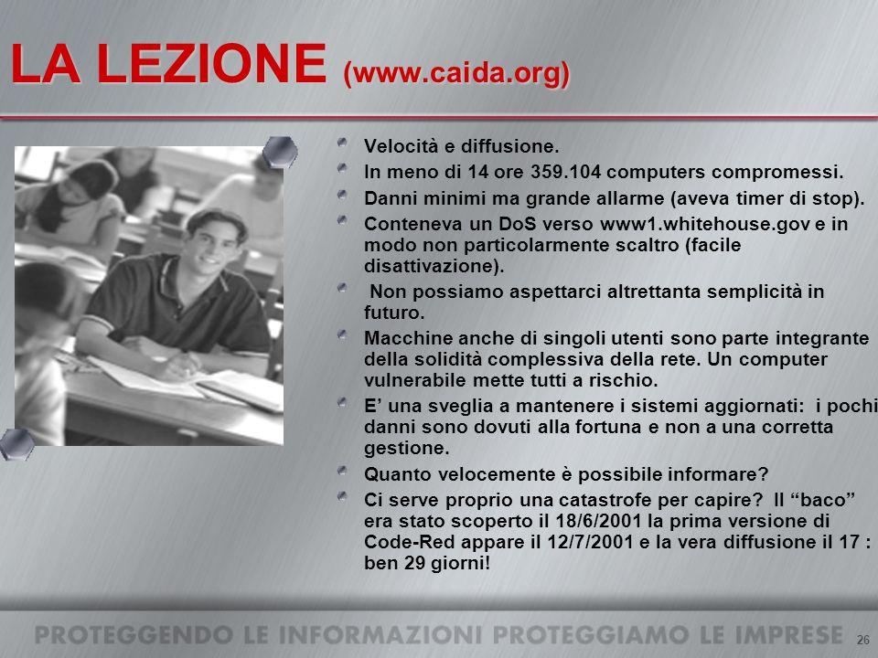 26 LA LEZIONE (www.caida.org) Velocità e diffusione.