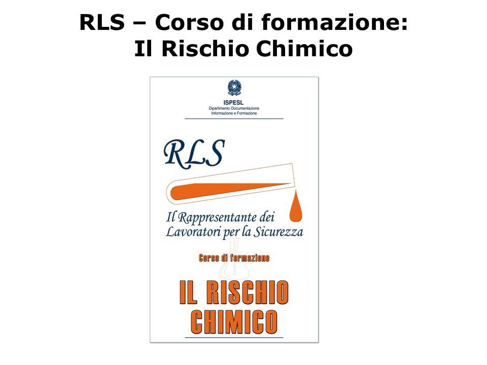 RLS – Corso di formazione: Il Rischio Chimico