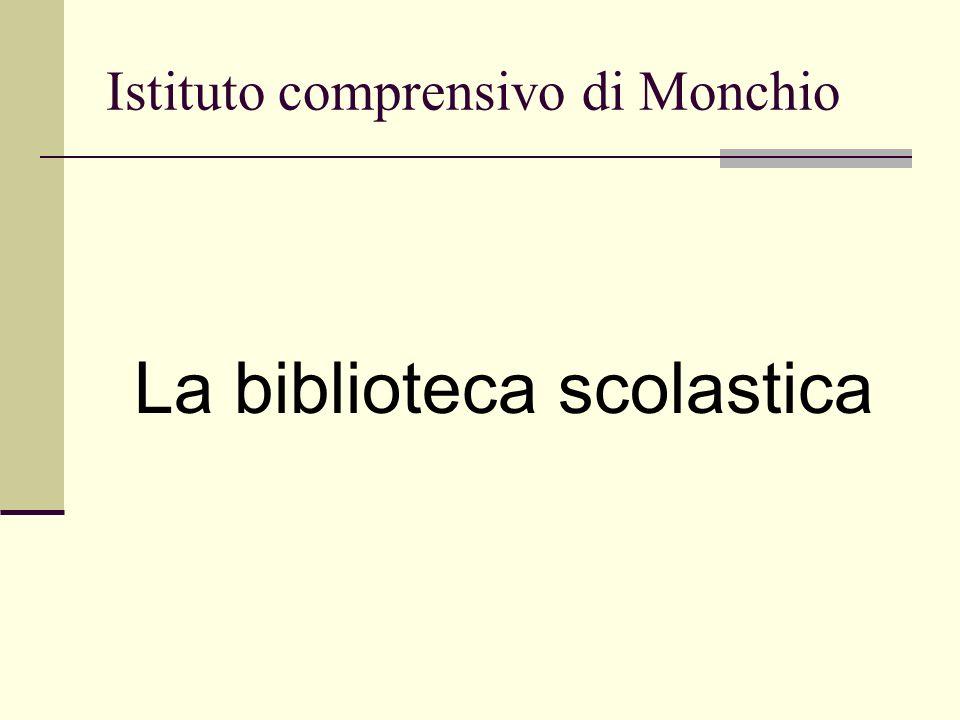 Istituto comprensivo di Monchio La biblioteca scolastica