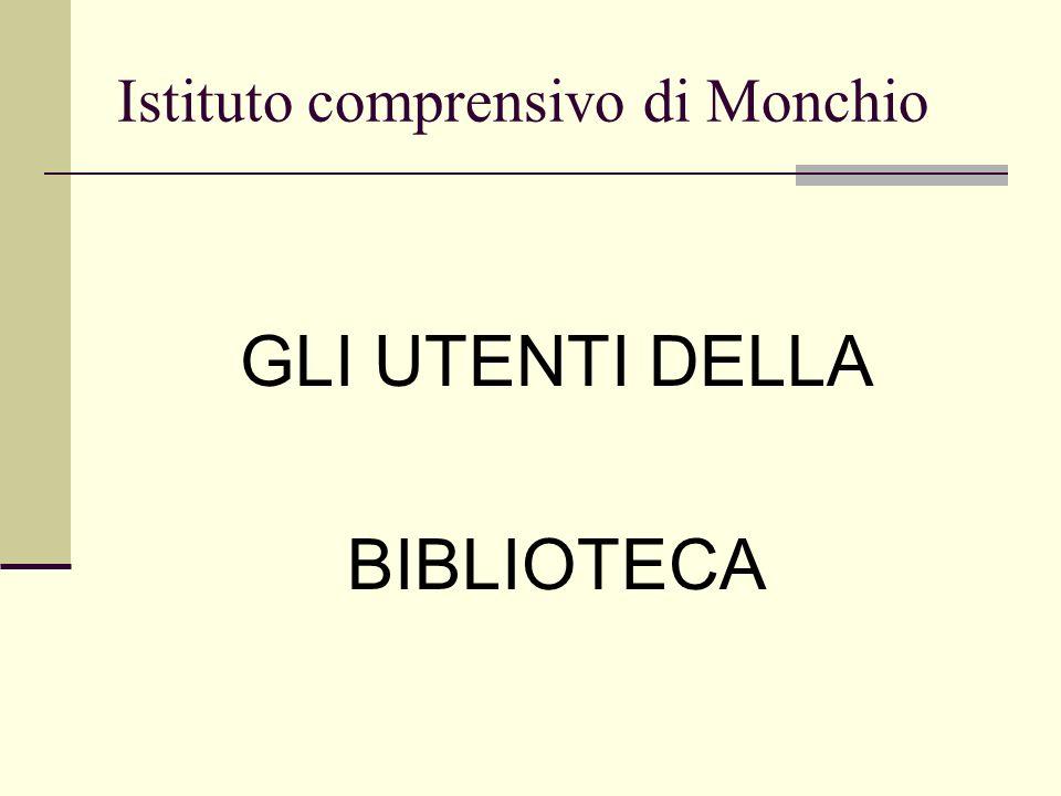 Istituto comprensivo di Monchio GLI UTENTI DELLA BIBLIOTECA