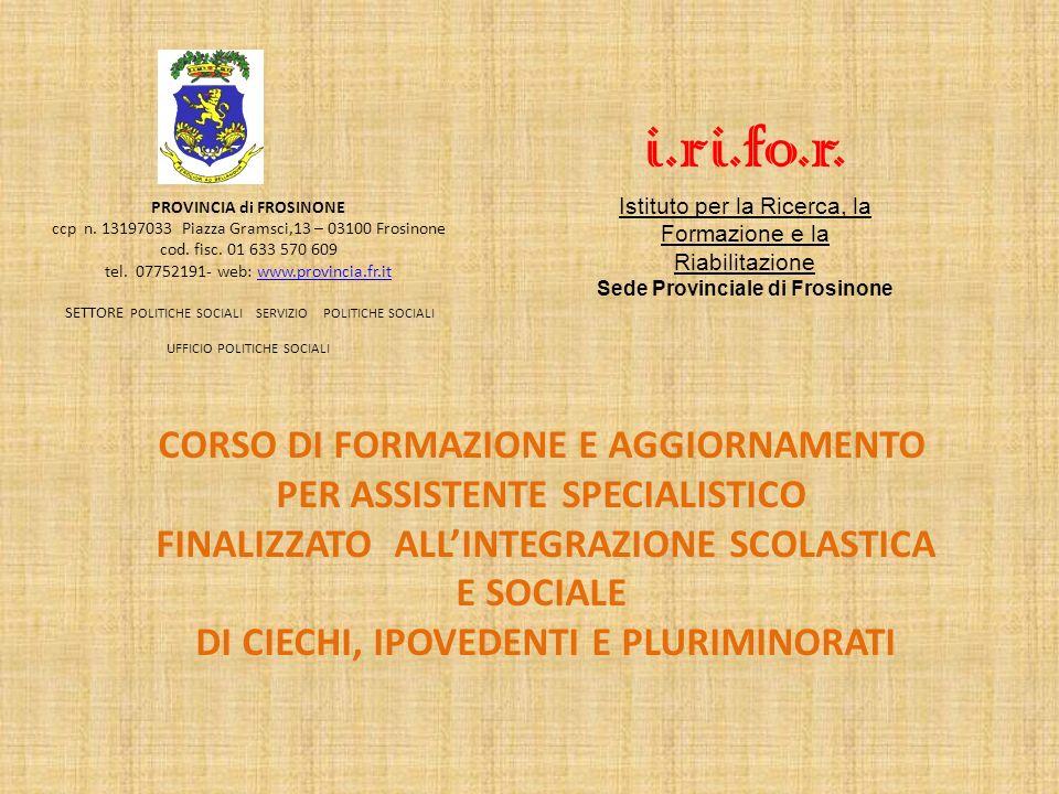 PROVINCIA di FROSINONE ccp n. 13197033 Piazza Gramsci,13 – 03100 Frosinone cod.