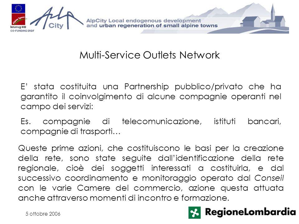 5 ottobre 2006 Queste prime azioni, che costituiscono le basi per la creazione della rete, sono state seguite dallidentificazione della rete regionale
