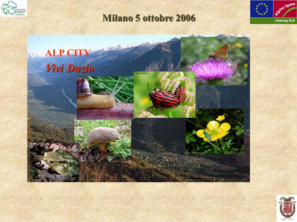 Milano 5 ottobre 2006 ALP CITY Vivi Dazio