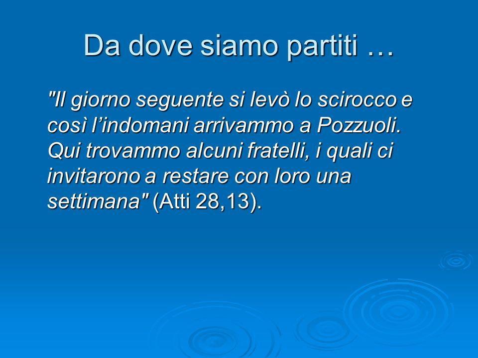 Da dove siamo partiti … Il territorio della diocesi di Pozzuoli comprende i comuni di Pozzuoli, Bacoli, Monte di Procida e Quarto Flegreo, nonché due parrocchie che appartengono al Comune di Marano.