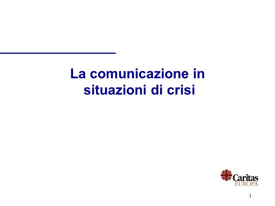 1 La comunicazione in situazioni di crisi